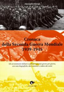 A. Giorgi - Cronaca della Seconda Guerra Mondiale 1939-1945. Prima di copertina